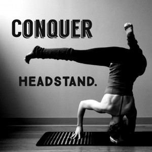 Conquer Headstand