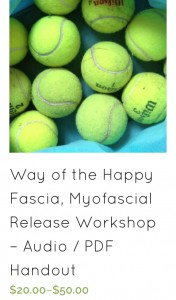 Way of the Happy Fascia, Myofascial Release Yoga Workshop